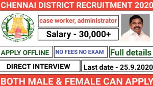 Chennai district recruitment for Work in a One Stop Center post of case worker center administrator 2020