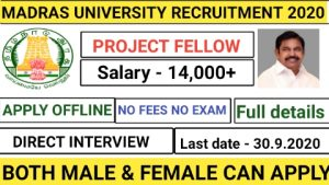 Madras university recruitment for project fellow 2020
