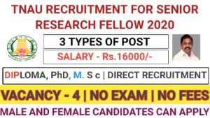 TNAU recruitment for technical assistant teaching assistant senior research fellow 2020