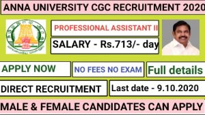 Anna university CGC campus recruitment for Professional Assistant II 2020