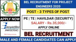 BEL chennai recruitment for Project engineer Trainee engineer Havildar 2020