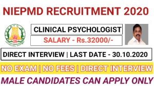 NIEPMD recruitment for Clinical Psychologist 2020
