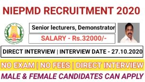 NIEPMD recruitment for Senior Lecturers and Demonstrator 2020