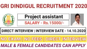 GRI Dindigul recruitment for project assistant 2020
