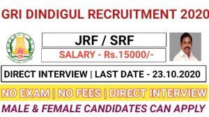 GRI Dindigul recruitment for Junior Research Fellow / Senior Research Fellow 2020