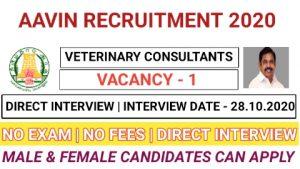 Kancheepuram and thiruvallur district aavin recruitment for Veterinary Consultants 2020