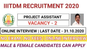 IIITDM recruitment for Project assistant 2020