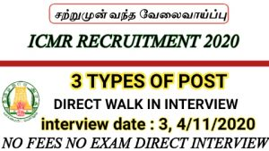 ICMR Chennai recruitment for Project junior nurse Project Scientist C Project technical officer A 2020