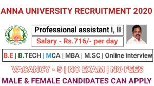 Anna university recruitment for Professional assistant I Professional assistant II 2020