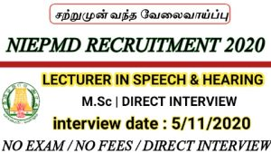 NIEPMD recruitment for Lecturer in speech and hearing 2020