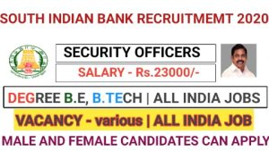 South indian bank recruitment for security officers 2020