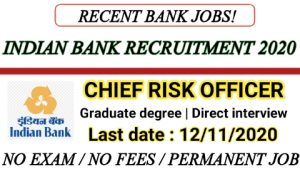 Indian bank recruitment for Chief Risk Officer 2020