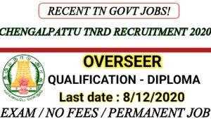 Chengalpattu TNRD recruitment for Overseer 2020