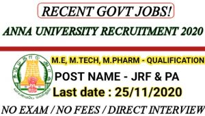 Anna university recruitment for JRF and Project assistant 2020