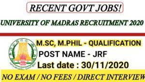 University of madras recruitment for JRF 2020