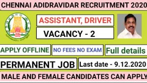 Chennai adidravidar and tribal welfare hostel recruitment for Assistant and Driver 2020